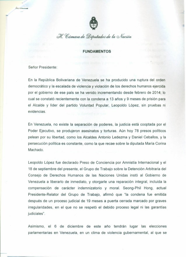 FUNDAMENTOS Señor Presidente: En la República Bolivariana de Venezuela se ha producido una ruptura del orden democrático y...