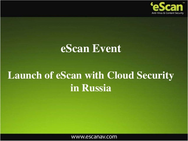 eScan EventLaunch of eScan with Cloud Securityin Russia