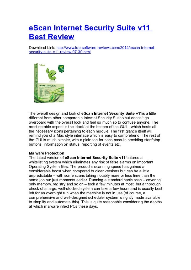 eScan Internet Security Suite v11Best ReviewDownload Link: http://www.top-software-reviews.com/2012/escan-internet-securit...