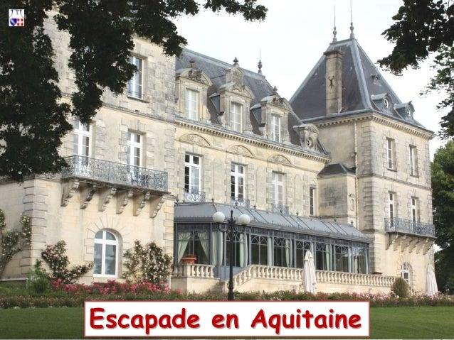 Escapade en Aquitaine