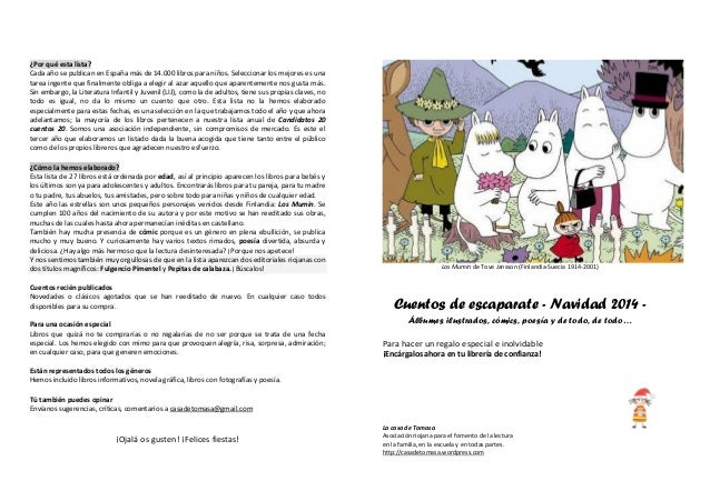 ¿Por qué esta lista? Cada año se publican en España más de 14.000 libros para niños. Seleccionar los mejores es una tarea ...