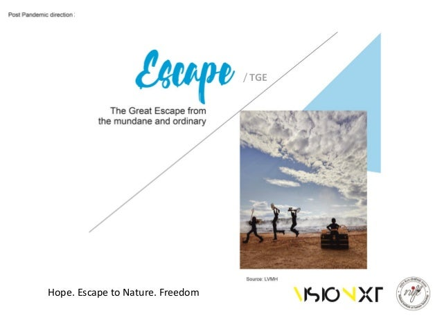 Hope. Escape to Nature. Freedom / TGE