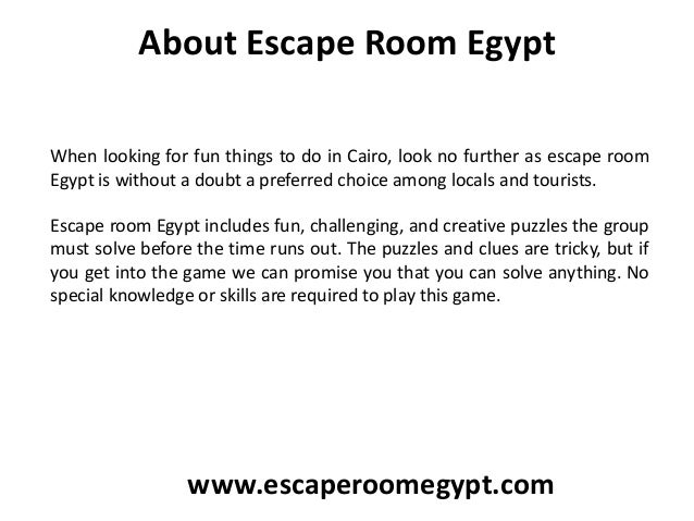 About Escape Room Egypt When looking for fun things to do in Cairo, look no further as escape room Egypt is without a doub...