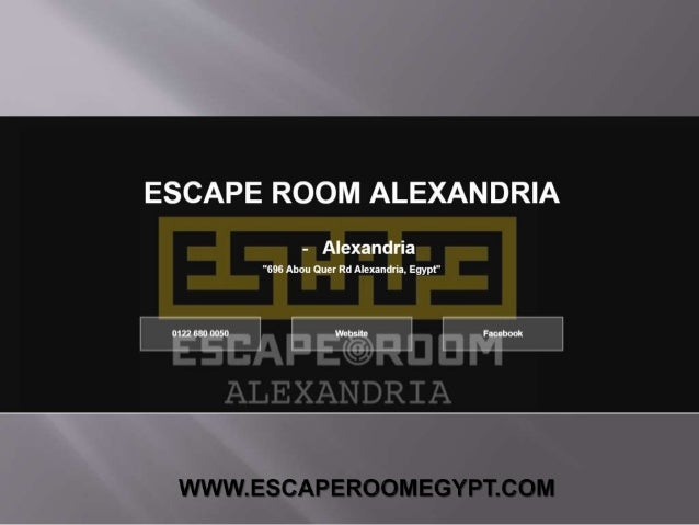 There Are Four Rooms in Escape Room Alexandria 1. Prison Break 2. Room 13 3. Slaughter House 4. Vampire WWW.ESCAPEROOMEGYP...