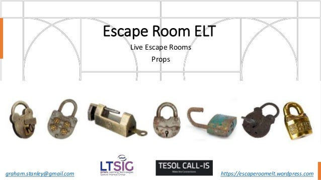 Escape Room ELT Live Escape Rooms Props graham.stanley@gmail.com https://escaperoomelt.wordpress.com