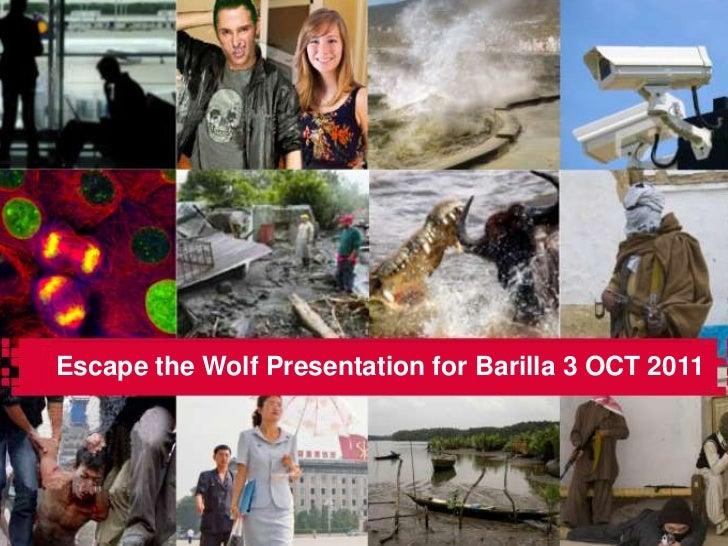 Escape the Wolf Presentation for Barilla 3 OCT 2011