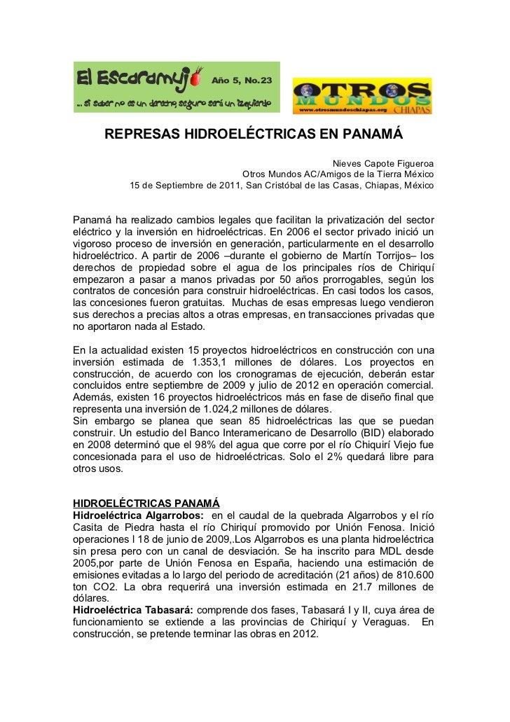 El Escaramuj                          Año 5, No.23... si saber no es un derecho, seguro será un izquierdo       REPRESAS H...