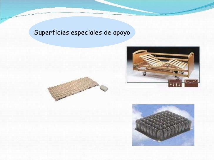 Superficies especiales de apoyo