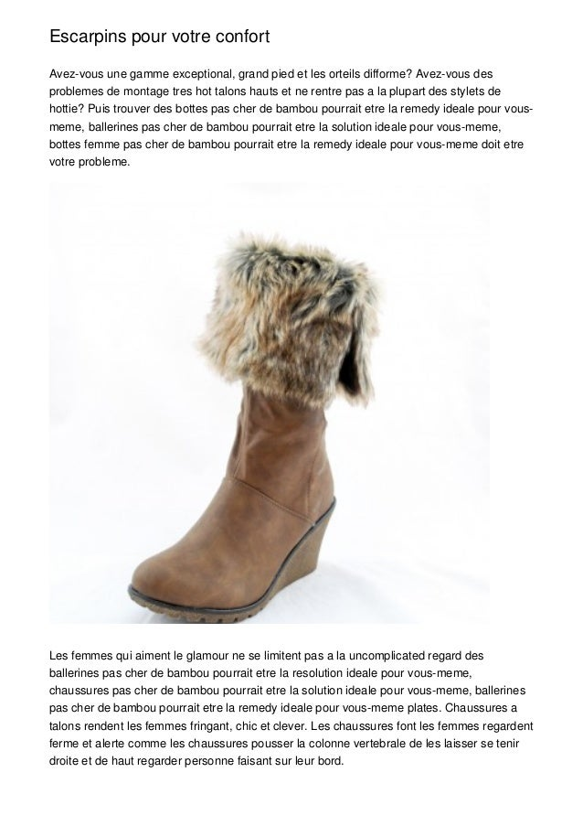 Escarpins pour votre confortAvez-vous une gamme exceptional, grand pied et les orteils difforme? Avez-vous desproblemes de...
