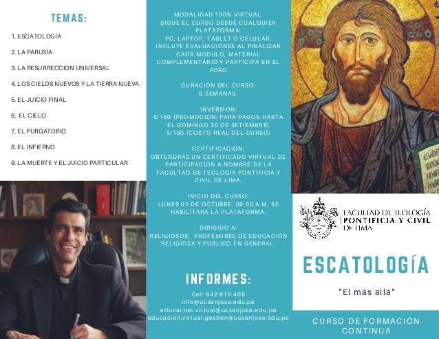 """ESCATOLOG�A """"El m�s all�"""" CURSO DE FORMACI�N CONTINUA TEMAS: 1. ESCATOLOG�A 2. LA PARUS�A 3. LA RESURRECCI�N UNIVERSAL 4. ..."""