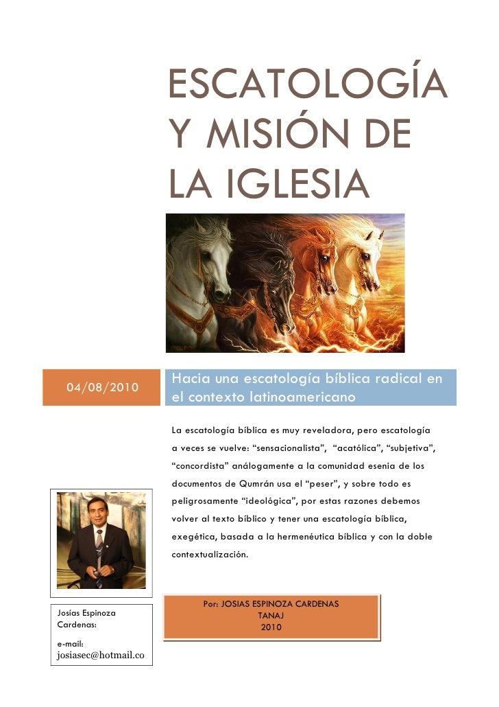 ESCATOLOGÍA                      Y MISIÓN DE                      LA IGLESIA  04/08/2010                      Hacia una es...