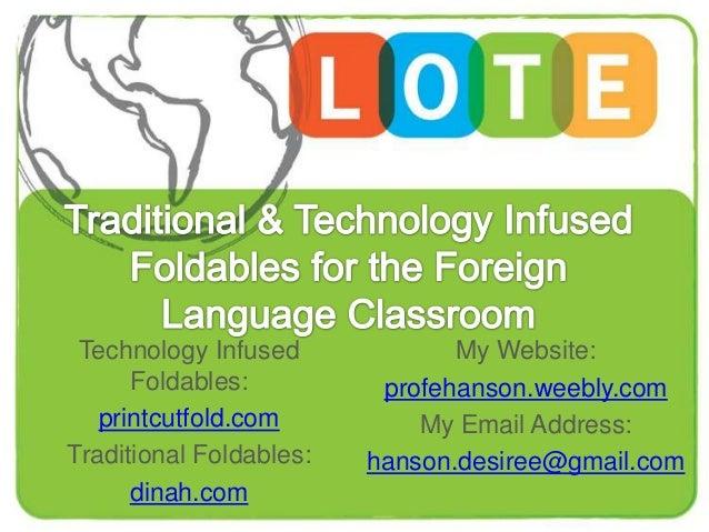 Technology Infused Foldables: printcutfold.com Traditional Foldables: dinah.com  My Website: profehanson.weebly.com My Ema...