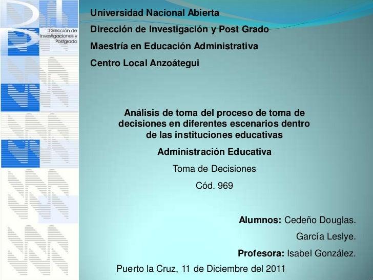 Universidad Nacional AbiertaDirección de Investigación y Post GradoMaestría en Educación AdministrativaCentro Local Anzoát...