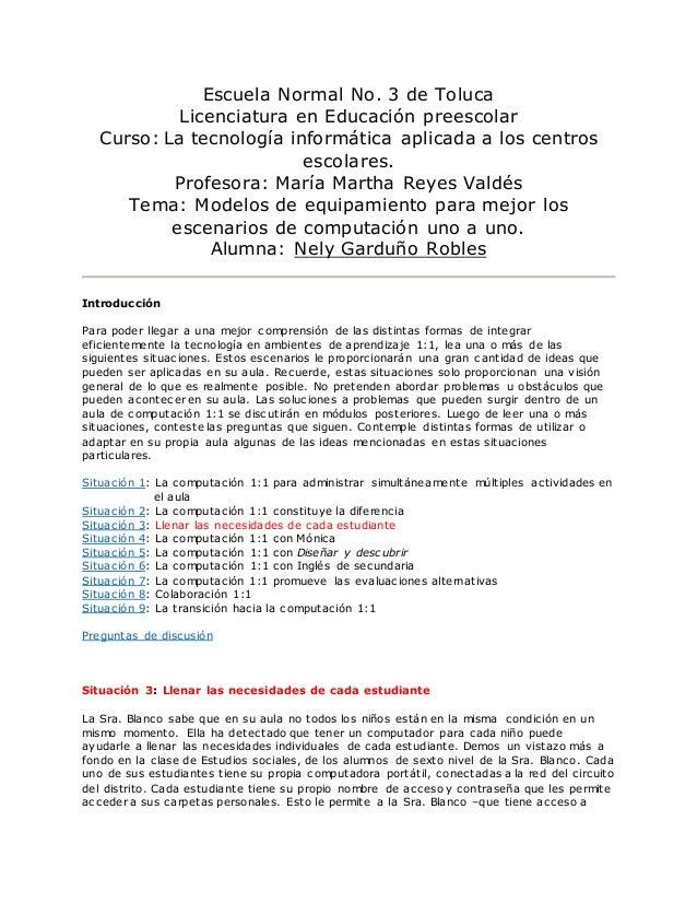 Escuela Normal No. 3 de Toluca Licenciatura en Educación preescolar Curso: La tecnología informática aplicada a los centro...