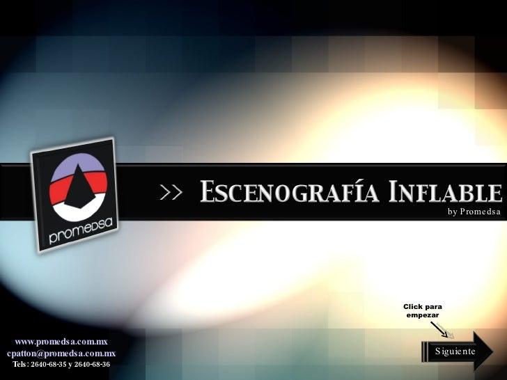 by Promedsa www.promedsa.com.mx [email_address] Tels: 2640-68-35 y 2640-68-36 Siguiente Click para empezar