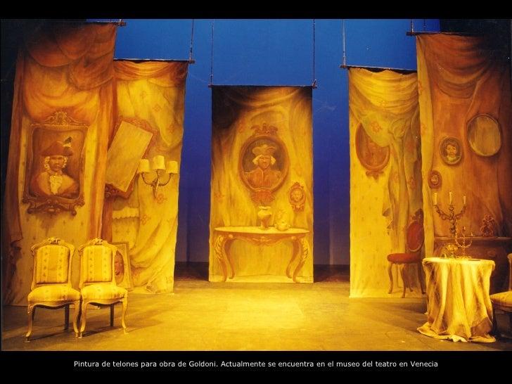 Pintura de telones para obra de Goldoni. Actualmente se encuentra en el museo del teatro en Venecia