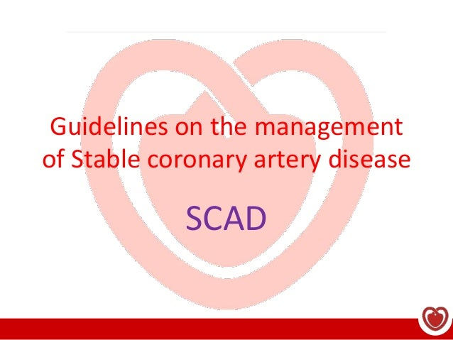 Guidelines on the management of Stable coronary artery disease SCAD