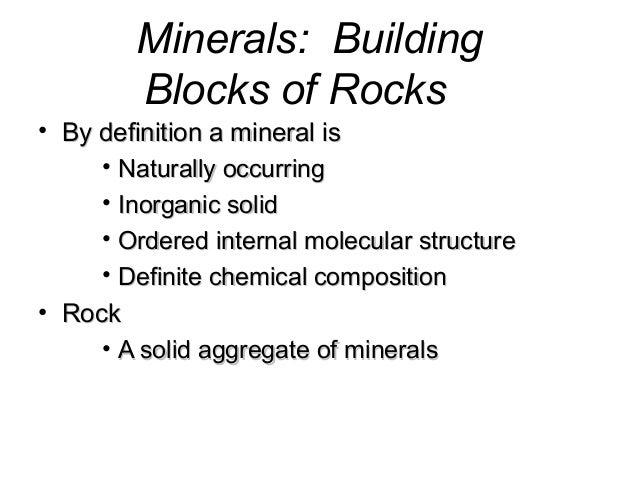 The Building Blocks Of Rocks Are Called