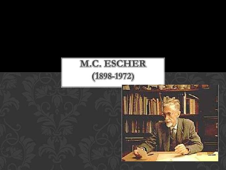 M.C. ESCHER  (1898-1972)