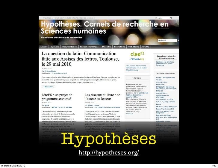 Hypothèses                         http://hypotheses.org/ mercredi 2 juin 2010                             100