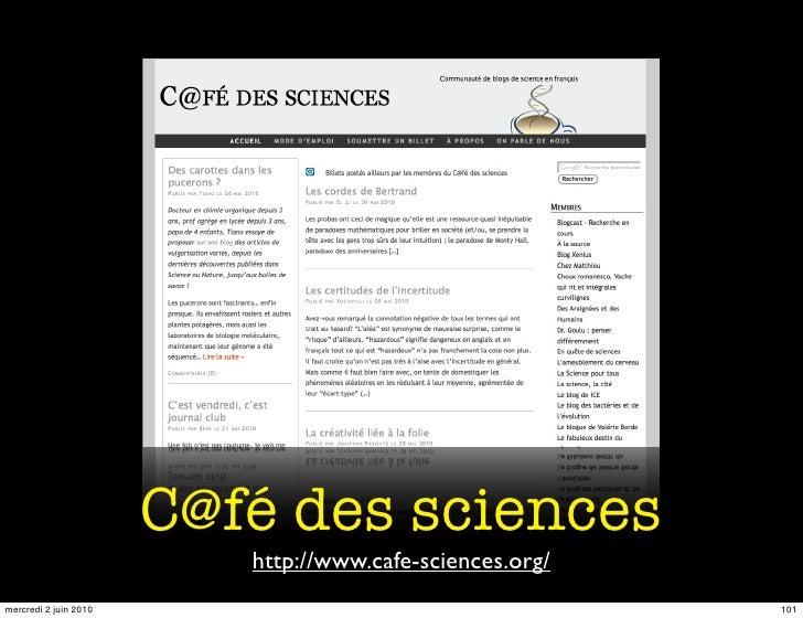 C@fé des sciences                           http://www.cafe-sciences.org/ mercredi 2 juin 2010                            ...