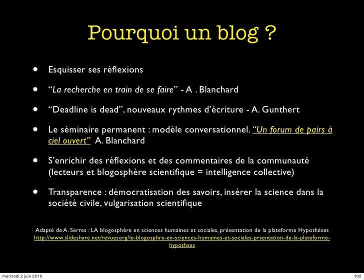 """Pourquoi un blog ?                •       Esquisser ses réflexions                 •       """"La recherche en train de se fai..."""