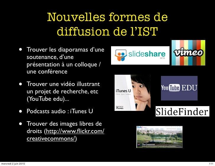 Nouvelles formes de                                diffusion de l'IST               •        Trouver les diaporamas d'une ...