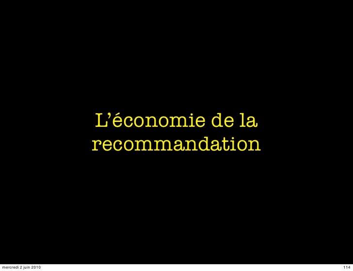 L'économie de la                        recommandation     mercredi 2 juin 2010                      114