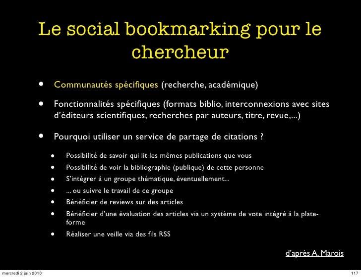 Le social bookmarking pour le                              chercheur                   •    Communautés spécifiques (recher...
