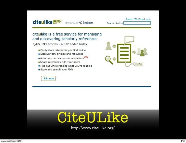 CiteULike                         http://www.citeulike.org/  mercredi 2 juin 2010                                118