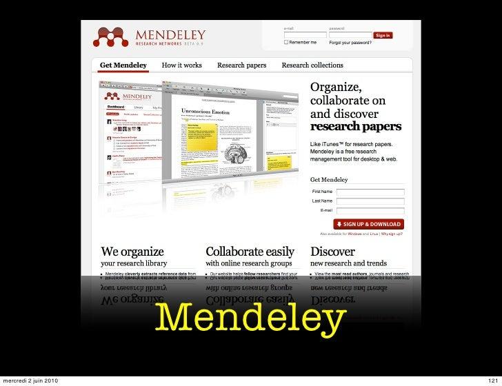 Mendeley mercredi 2 juin 2010              121