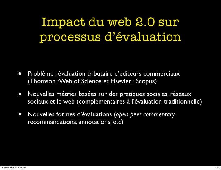 Impact du web 2.0 sur                            processus d'évaluation               •         Problème : évaluation trib...