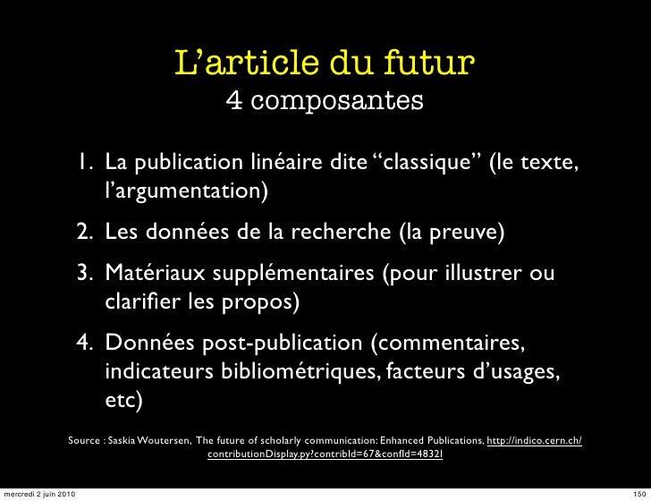 L'article du futur                                                   4 composantes                         1. La publicati...