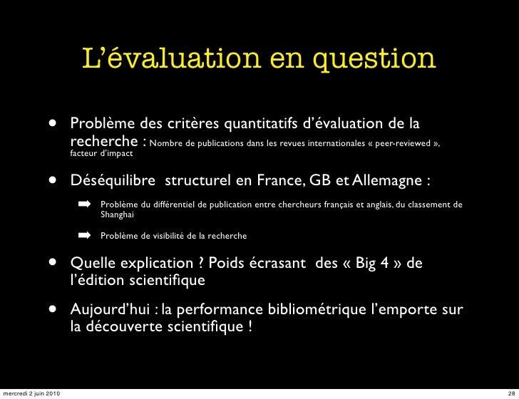 L'évaluation en question                 •       Problème des critères quantitatifs d'évaluation de la                    ...