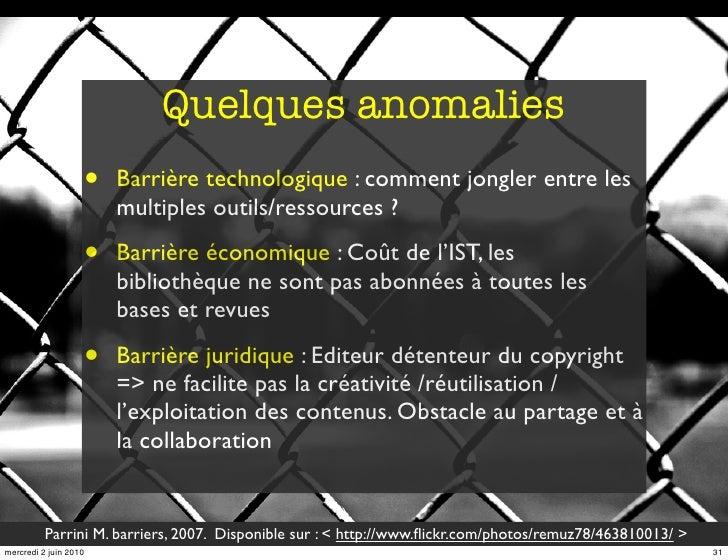 Quelques anomalies                        •   Barrière technologique : comment jongler entre les                          ...