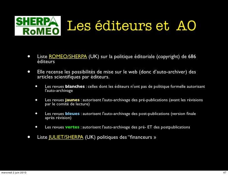 Les éditeurs et AO                         •   Liste ROMEO/SHERPA (UK) sur la politique éditoriale (copyright) de 686     ...