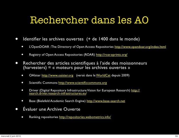 Rechercher dans les AO               •        Identifier les archives ouvertes (+ de 1400 dans le monde)                   ...