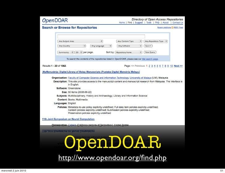 OpenDOAR                        http://www.opendoar.org/find.php mercredi 2 juin 2010                                     51
