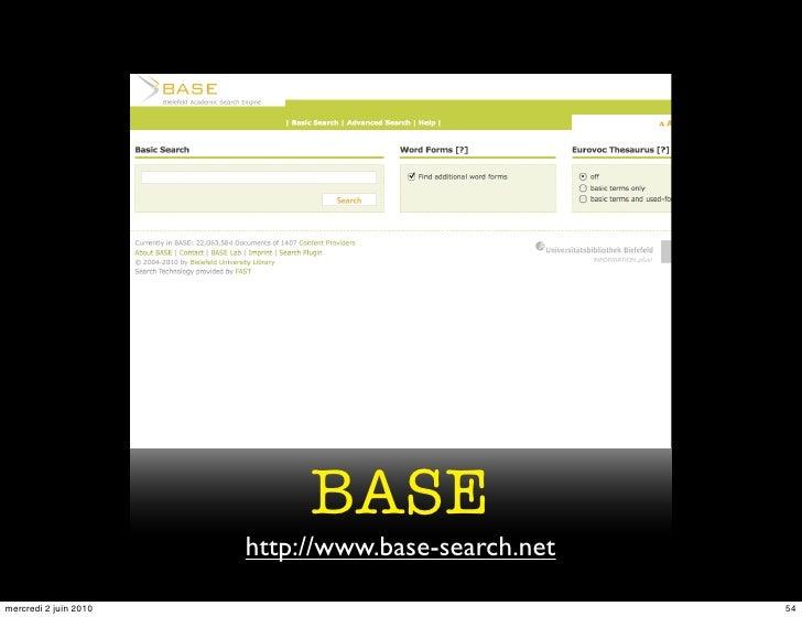 BASE                        http://www.base-search.net mercredi 2 juin 2010                                54