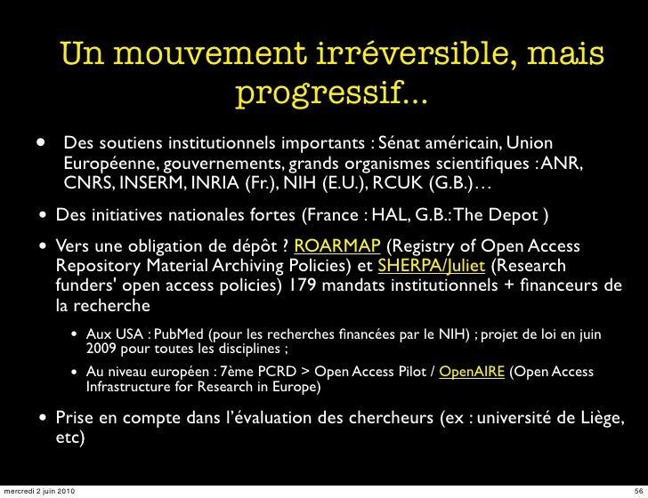 Un mouvement irréversible, mais                        progressif…         •       Des soutiens institutionnels importants...