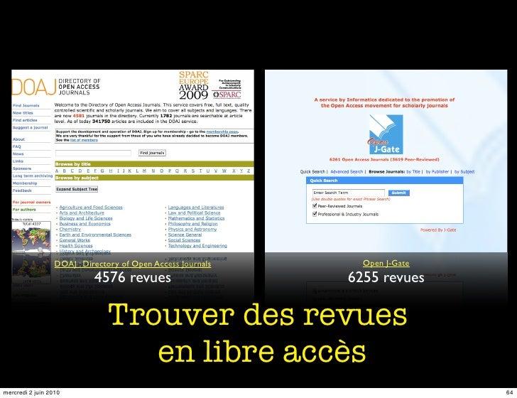 DOAJ : Directory of Open Access Journals     Open J-Gate                             4576 revues                      6255...