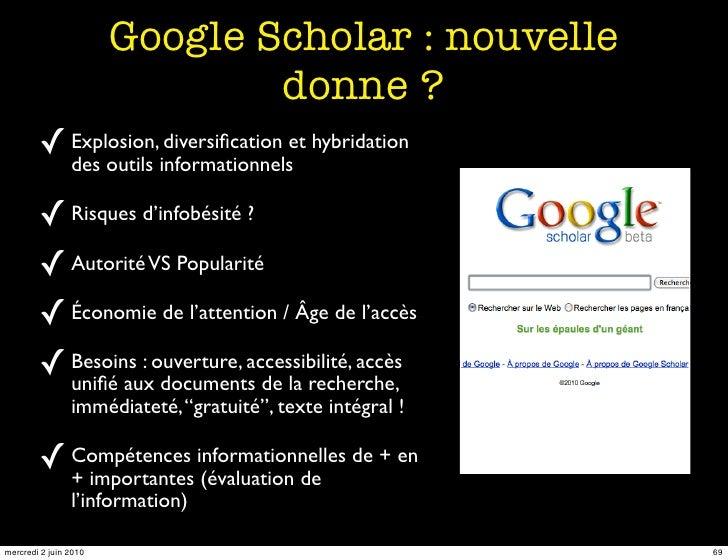 Google Scholar : nouvelle                                donne ?         ✓ Explosion,informationnelset hybridation        ...