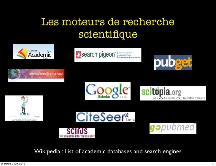 Les moteurs de recherche                                scientifique                            Wikipedia : List of academi...