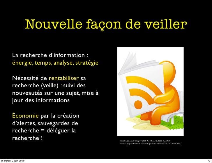 Nouvelle façon de veiller           La recherche d'information :          énergie, temps, analyse, stratégie           Néc...
