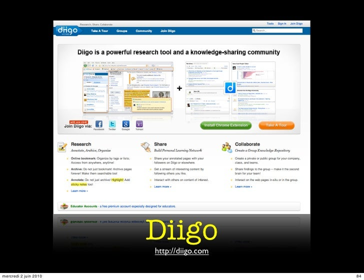 Diigo                        http://diigo.com  mercredi 2 juin 2010                      84
