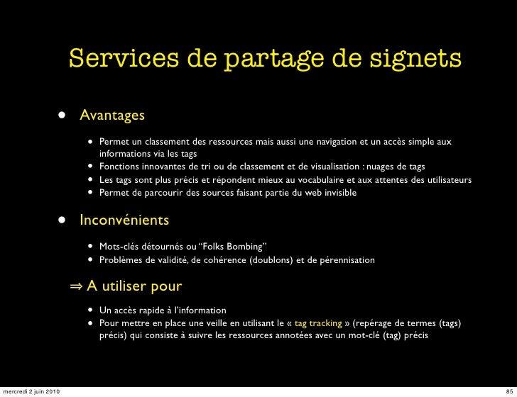 Services de partage de signets                    •    Avantages                         •   Permet un classement des ress...