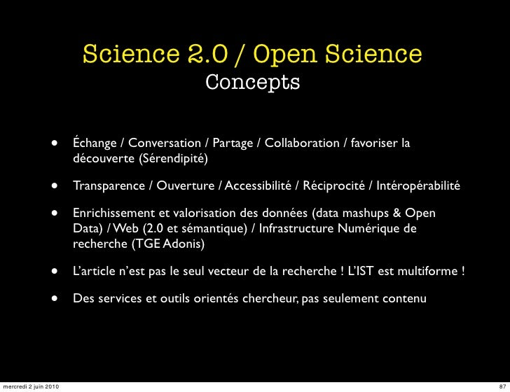 Science 2.0 / Open Science                                                 Concepts                  •      Échange / Conv...