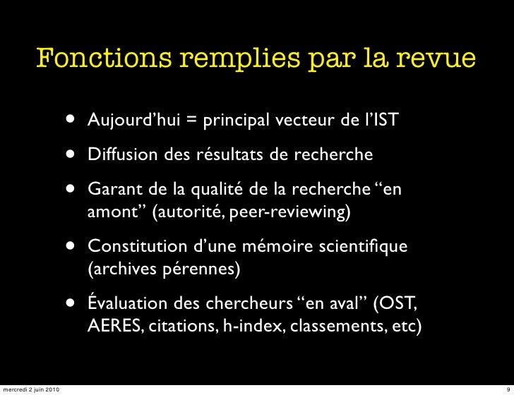 Fonctions remplies par la revue                         •   Aujourd'hui = principal vecteur de l'IST                      ...