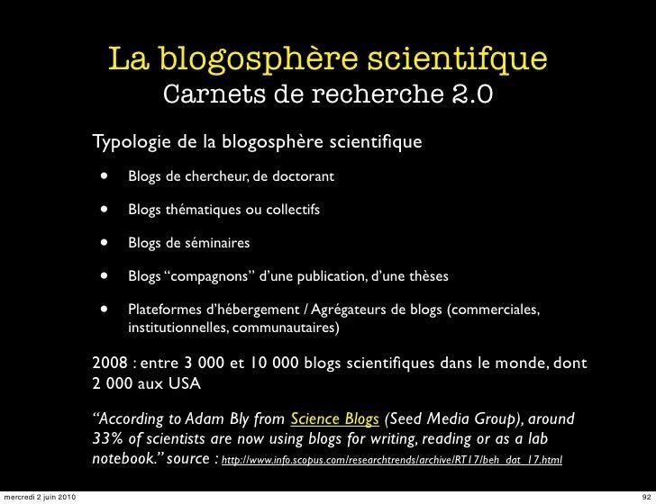 La blogosphère scientifque                                     Carnets de recherche 2.0                        Typologie d...