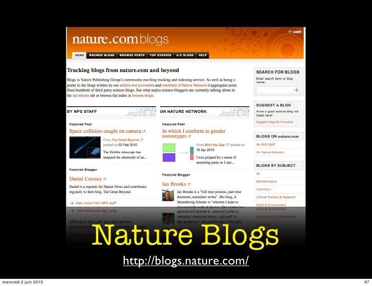 Nature Blogs                         http://blogs.nature.com/ mercredi 2 juin 2010                               97